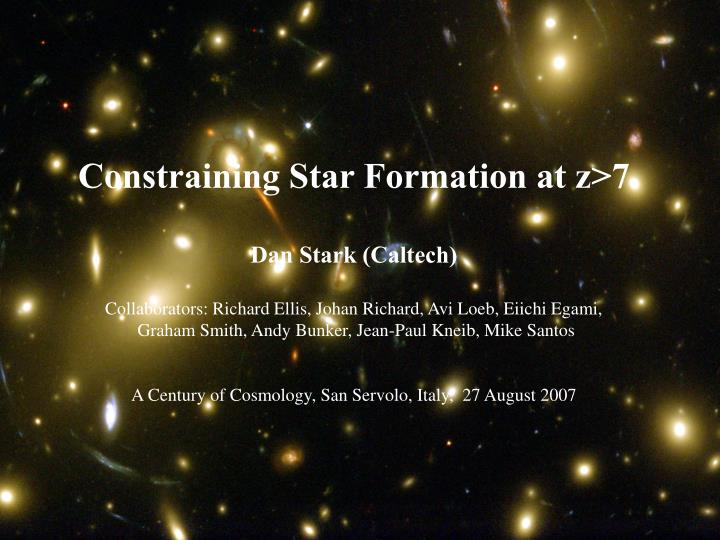 Constraining Star Formation at z>7