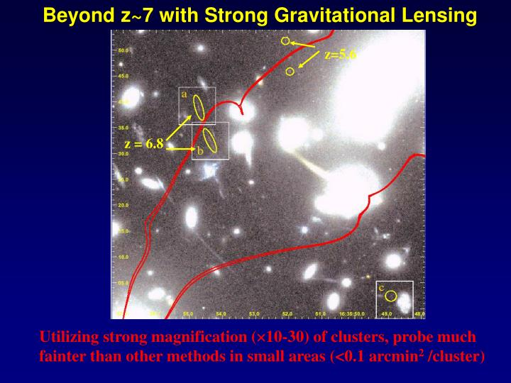 Beyond z~7 with Strong Gravitational Lensing
