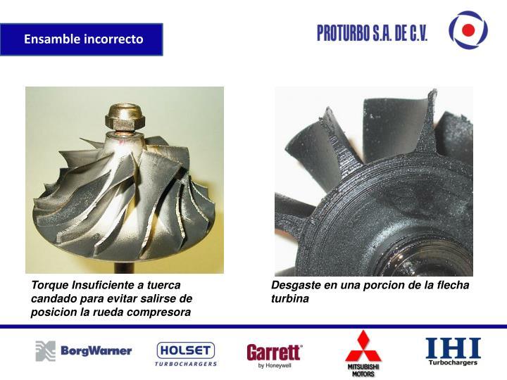 Torque Insuficiente a tuerca candado para evitar salirse de posicion la rueda compresora