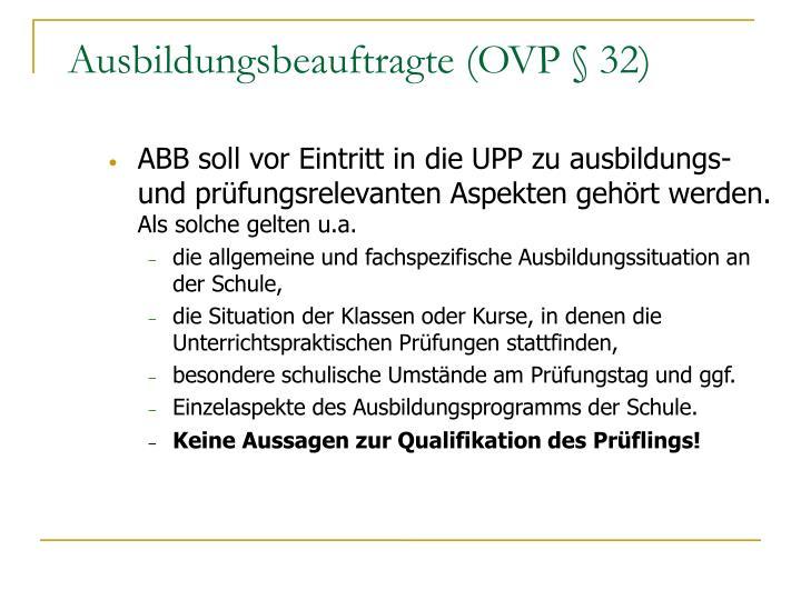 Ausbildungsbeauftragte (OVP § 32)