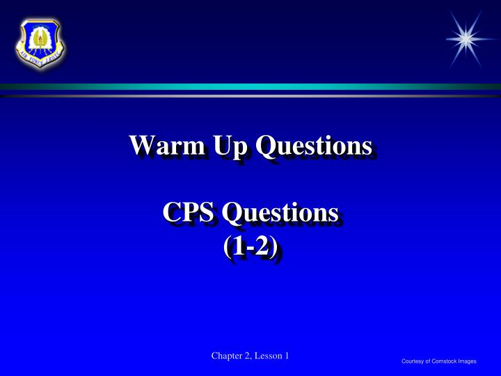 Warm up questions cps questions 1 2