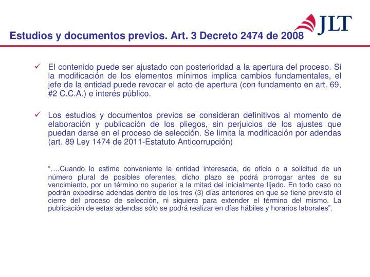Estudios y documentos previos. Art. 3 Decreto 2474 de 2008