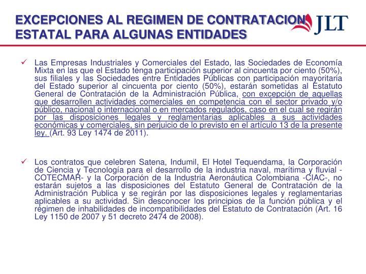EXCEPCIONES AL REGIMEN DE CONTRATACION ESTATAL PARA ALGUNAS ENTIDADES