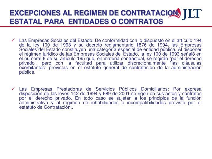EXCEPCIONES AL REGIMEN DE CONTRATACION ESTATAL PARA  ENTIDADES O CONTRATOS