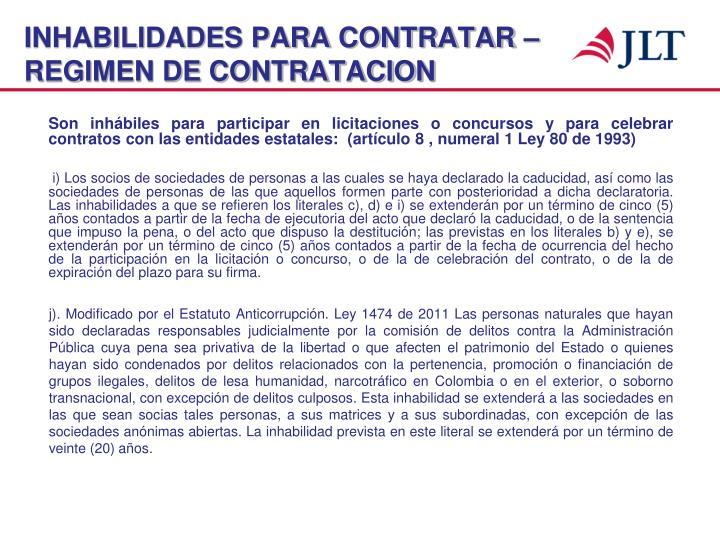 INHABILIDADES PARA CONTRATAR – REGIMEN DE CONTRATACION