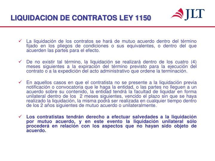 LIQUIDACION DE CONTRATOS LEY 1150