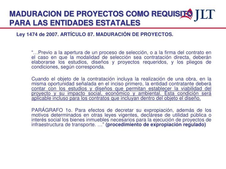 MADURACION DE PROYECTOS COMO REQUISITO PARA LAS ENTIDADES ESTATALES