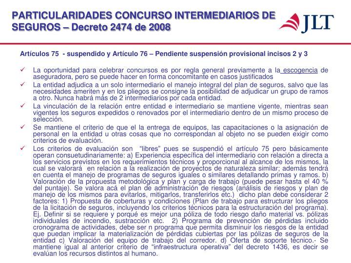 PARTICULARIDADES CONCURSO INTERMEDIARIOS DE SEGUROS – Decreto 2474 de 2008