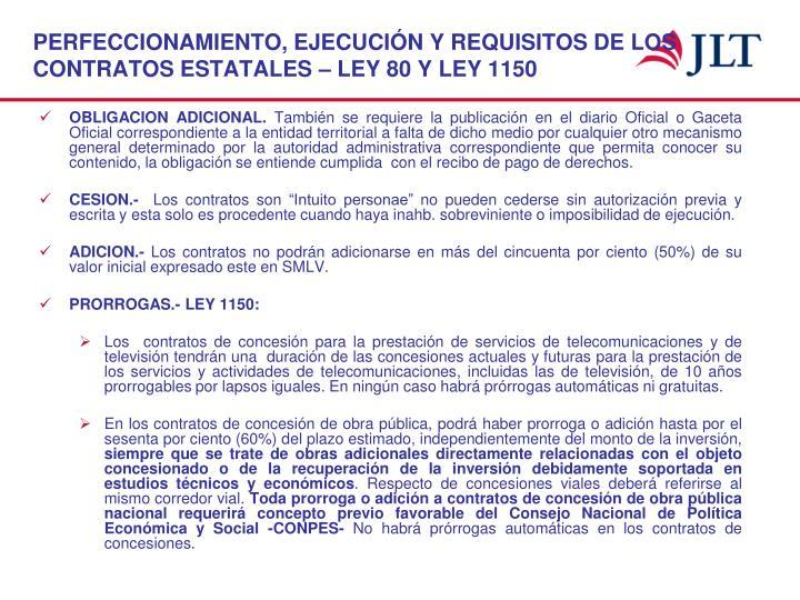 PERFECCIONAMIENTO, EJECUCIÓN Y REQUISITOS DE LOS CONTRATOS ESTATALES – LEY 80 Y LEY 1150