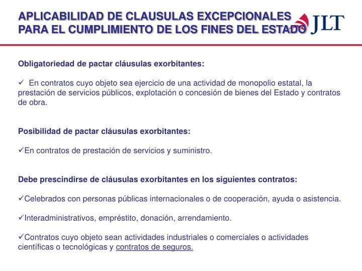APLICABILIDAD DE CLAUSULAS EXCEPCIONALES