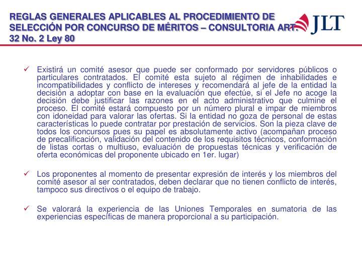 REGLAS GENERALES APLICABLES AL PROCEDIMIENTO DE SELECCIÓN POR CONCURSO DE MÉRITOS – CONSULTORIA ART. 32 No. 2 Ley 80