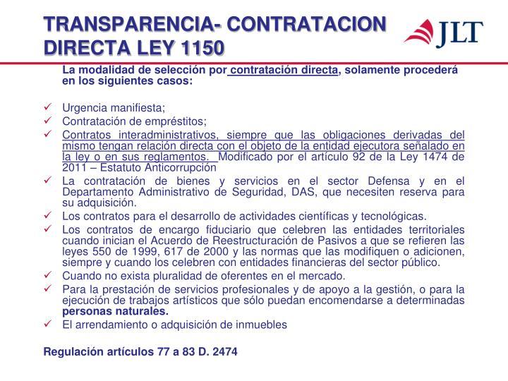 TRANSPARENCIA- CONTRATACION DIRECTA LEY 1150