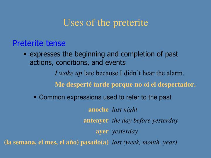 Uses of the preterite