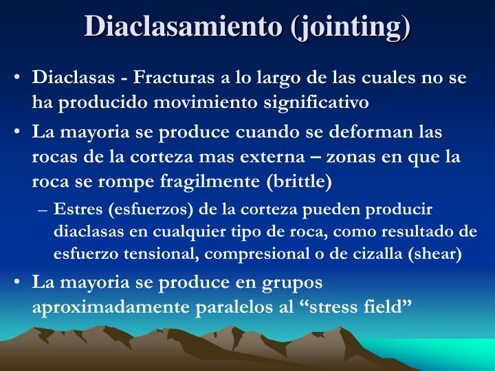 Diaclasamiento (jointing)