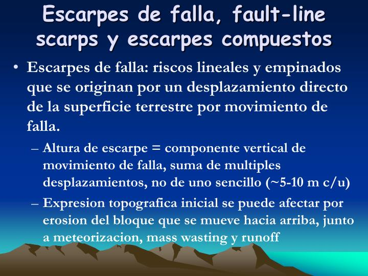 Escarpes de falla, fault-line scarps y escarpes compuestos
