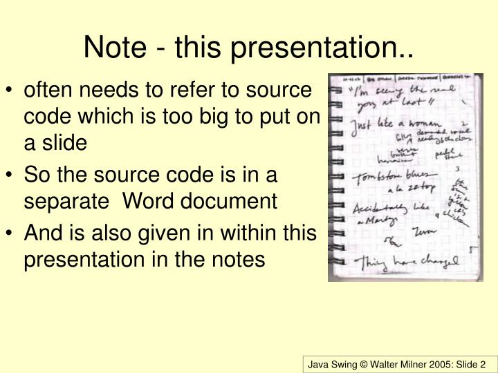 Note - this presentation..