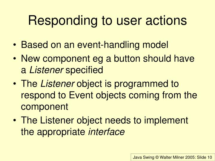 Responding to user actions