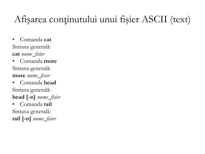 Afişarea conţinutului unui fişier ASCII (text)