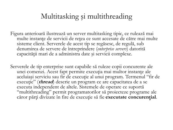 Multitasking şi multithreading