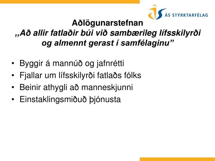 Byggir á mannúð og jafnrétti