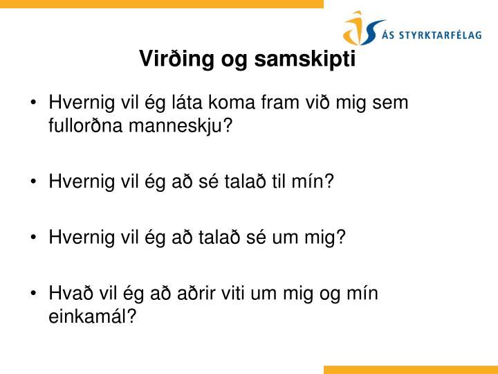 Hvernig vil ég láta koma fram við mig sem fullorðna manneskju?