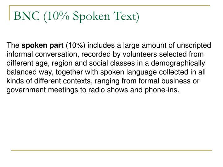 BNC (10% Spoken Text)