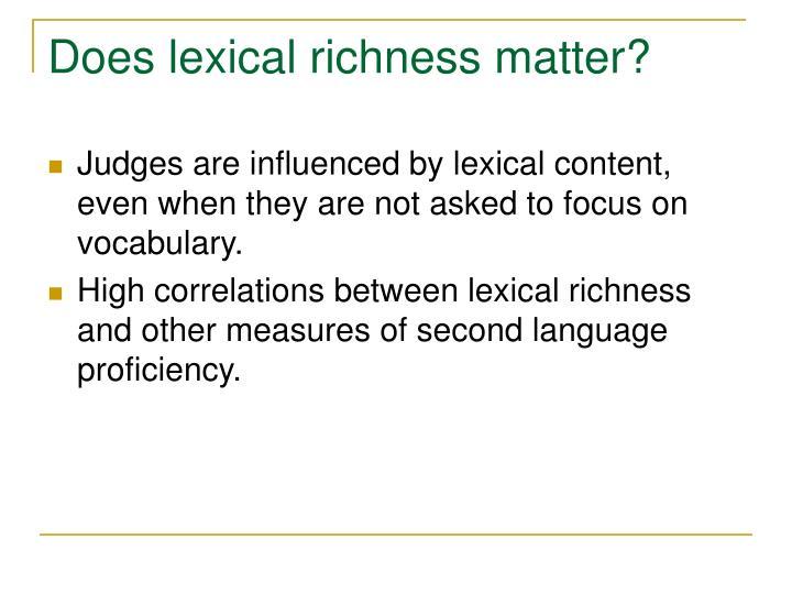 Does lexical richness matter?
