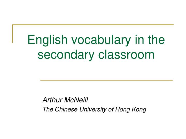 English vocabulary in the secondary classroom