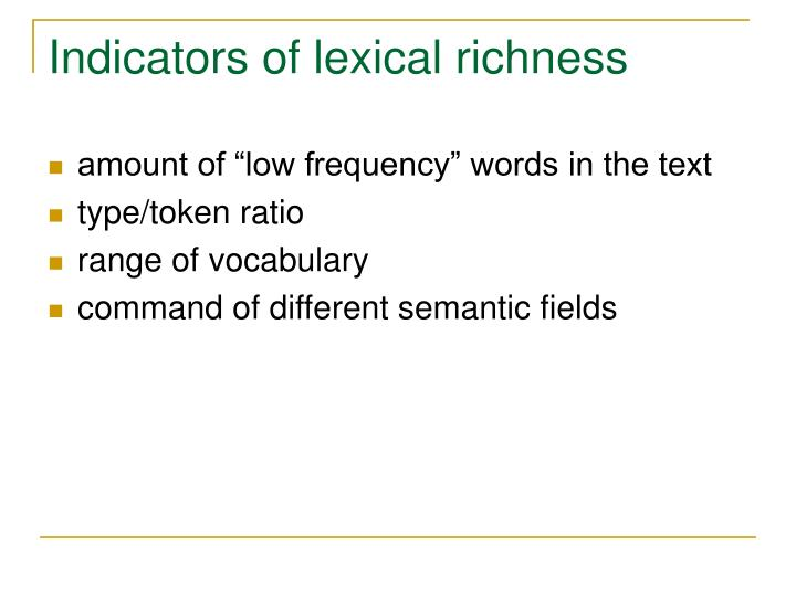 Indicators of lexical richness