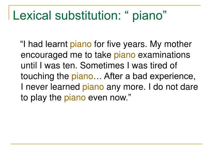 "Lexical substitution: "" piano"""
