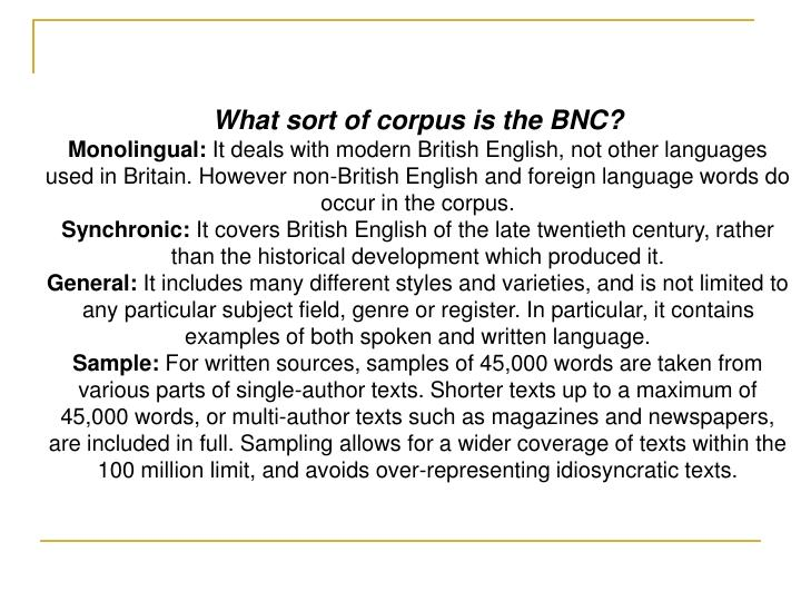 What sort of corpus is the BNC?