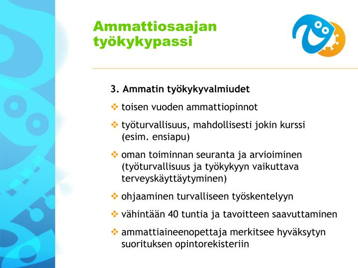 3. Ammatin työkykyvalmiudet
