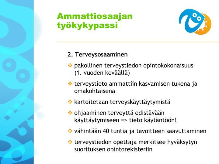 2. Terveysosaaminen