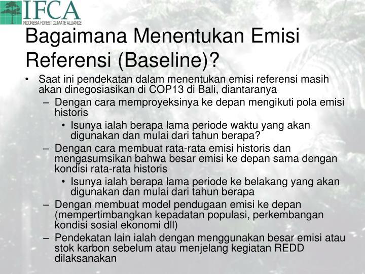 Bagaimana Menentukan Emisi Referensi (Baseline)?
