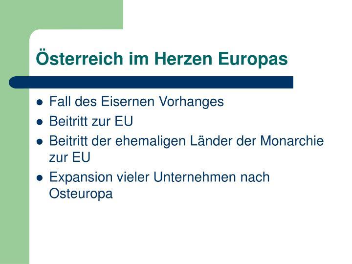 Österreich im Herzen Europas