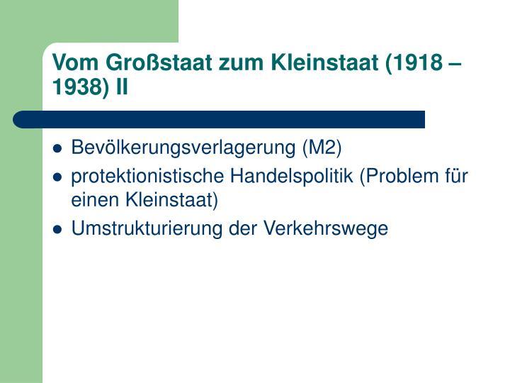 Vom Großstaat zum Kleinstaat (1918 – 1938) II