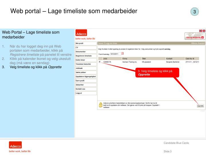 Web portal – Lage timeliste som medarbeider