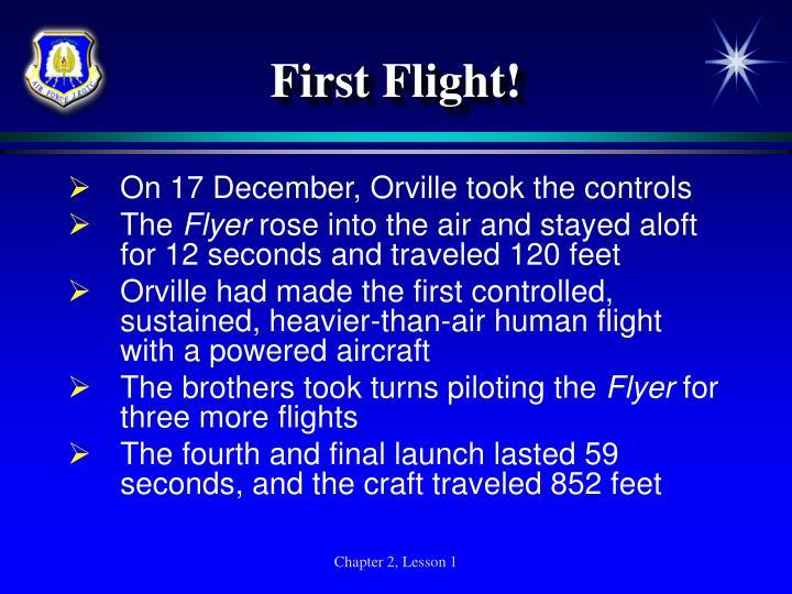 First Flight!