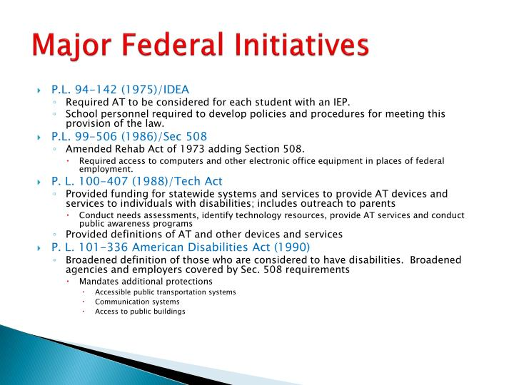 Major Federal Initiatives