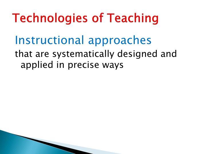 Technologies of Teaching