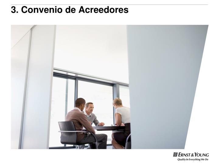 3. Convenio de Acreedores