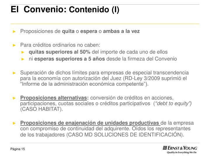 El  Convenio: