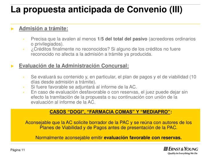 La propuesta anticipada de Convenio (III)