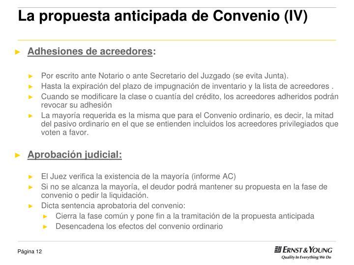 La propuesta anticipada de Convenio (IV)