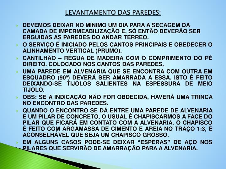 LEVANTAMENTO DAS PAREDES: