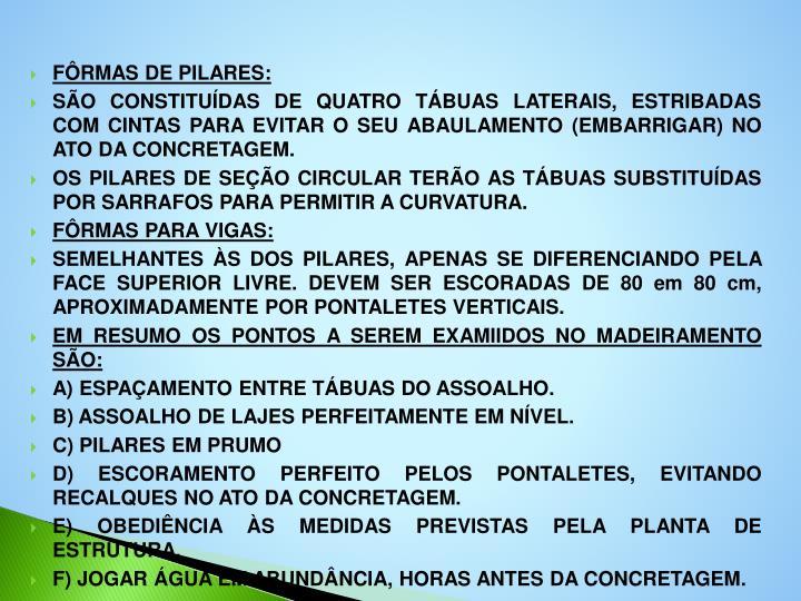 FÔRMAS DE PILARES: