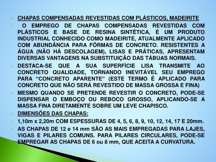 CHAPAS COMPENSADAS REVESTIDAS COM PLÁSTICOS, MADEIRITE