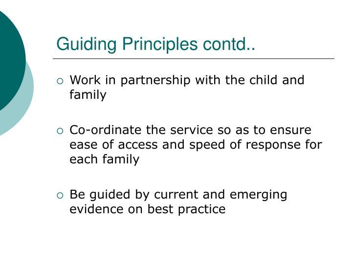 Guiding Principles contd..