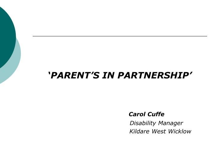'PARENT'S IN PARTNERSHIP'