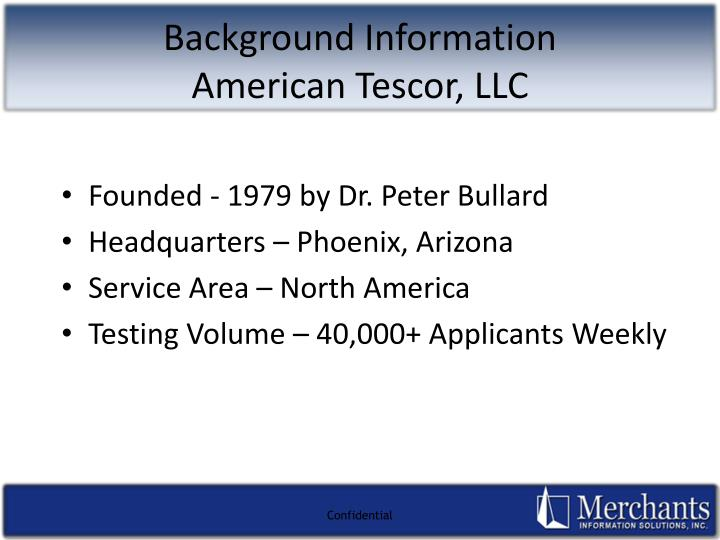 Background information american tescor llc